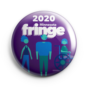 2020 Button - Minnesota Fringe Festival for 5.00