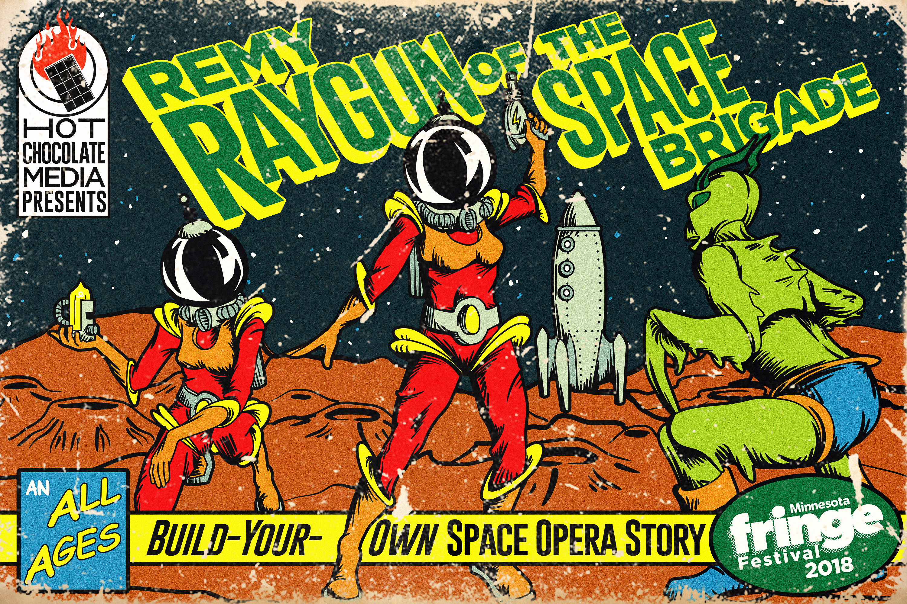 201808061900-367|0806|1900|5287271|Remy Raygun of the Space Brigade: A Build-Your-Own Space Opera|5366512